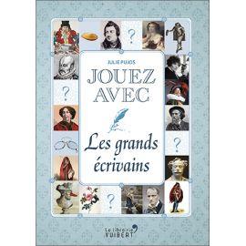 Julie Pujos - Jouez avec les grands écrivains