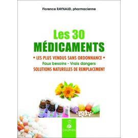 Florence Raynaud - Les 30 médicaments les plus vendus dans ordonnance