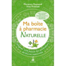 Florence Raynaud - Ma boite à pharmacie naturelle