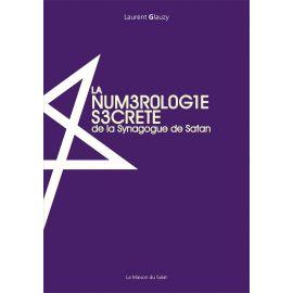 La numérologie secrète de la Synagogue de Satan