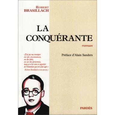 Robert Brasillach - La Conquérante