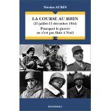 La course au Rhin - 25 juillet, 15 décembre 1944
