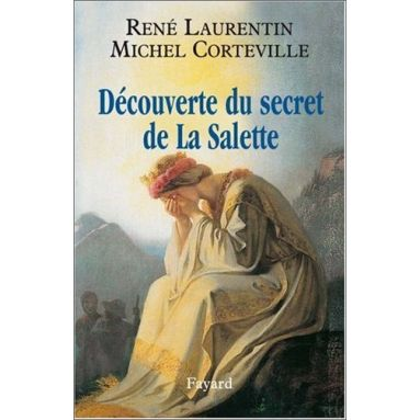 Michel Corteville - Découverte du secret de La Salette