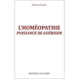Dr Simone Fayeton - L'homéopathie puissance de guérison