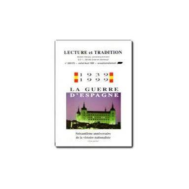 Lecture et Tradition - 1939-1999 la Guerre d'Espagne - Ière partie