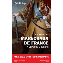 Fadi El Hage - Histoire des Maréchaux de France à l'époque moderne