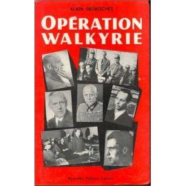 Alain Desroches - Opération Walkyrie