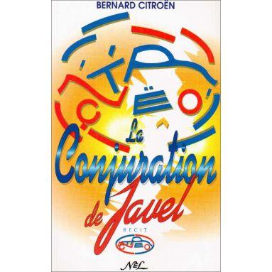 Bernard Citroën - La conjuration de Javel