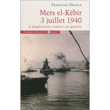 François Delpla - Mers el Kébir 3 juillet 1940