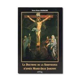 Henri Bourcier - La doctrine de la Souffrance d'après Marie-Julie Jahenny