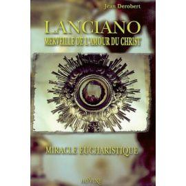 Père Jean Derobert - Lanciano merveille de l'amour du Christ
