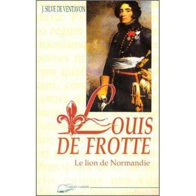 Jean Silve de Ventavon - Louis de Frotté