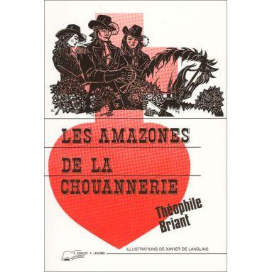 Téophile Briant - Les Amazones de la Chouannerie
