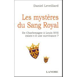 Daniel Leveillard - Les mystères du Sang Royal