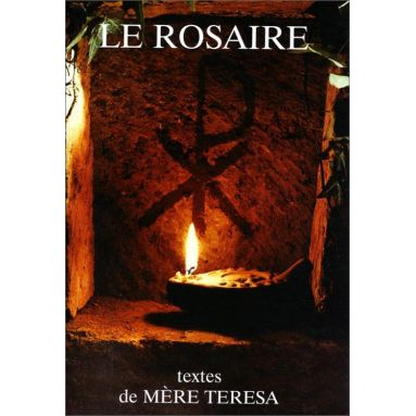 Abbaye de Chambarand - Le Rosaire, textes de mère Teresa