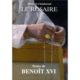 Abbaye de Chambarand - Le Rosaire, textes de Benoit XVI