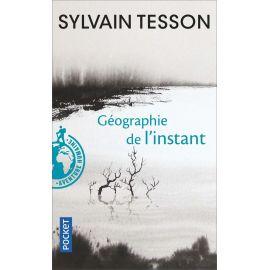 Sylvain Tesson - Géographie de l'instant