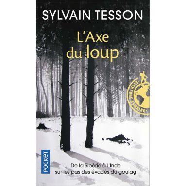 Sylvain Tesson - L'Axe du loup