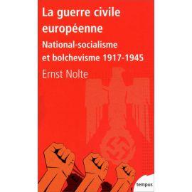 Ernst Nolte - La guerre civile européenne