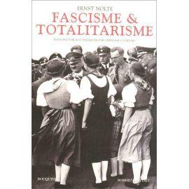 Ernst Nolte - Fascisme et Totalitarisme