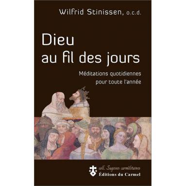Père Wilfrid Stinissen - Dieu au fil des jours