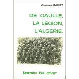 De Gaulle, la Légion, l'Algérie