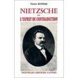 Nietzsche ou l'esprit de contradiction