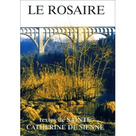 Le Rosaire, textes de sainte Catherine de Sienne