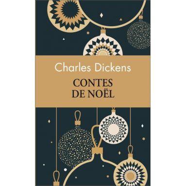 Charles Dickens - Contes de Noël