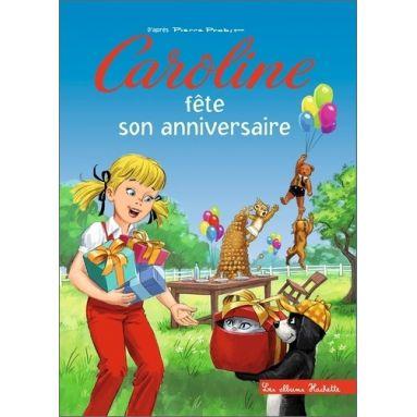 Pierre Probst - Caroline fête son anniversaire