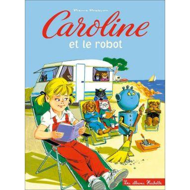 Pierre Probst - Caroline et le robot