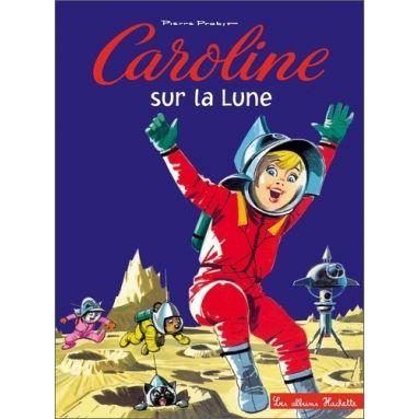 Pierre Probst - Caroline sur la lune