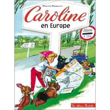 Pierre Probst - Caroline en Europe