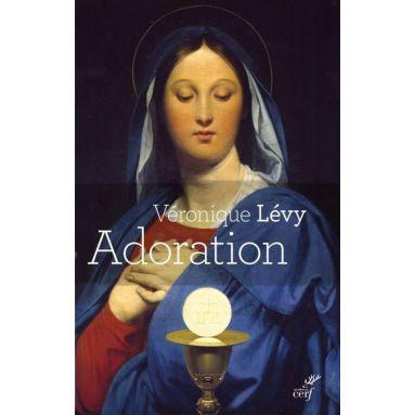 Véronique Lévy - Adoration