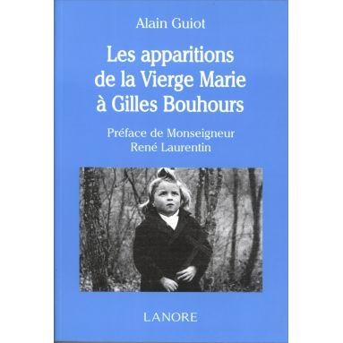 Alain Guiot - Les apparitions de la Vierge Marie à Gilles Bouhours