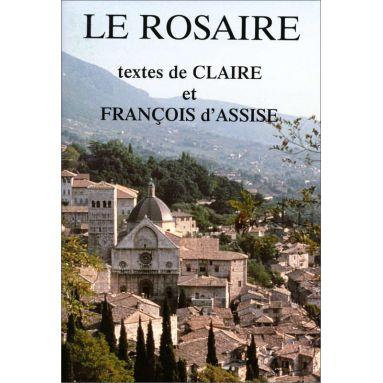 Abbaye de Chambarand - Le Rosaire, textes de Claire et François d'Assise