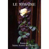 Le Rosaire, textes de sainte Jeanne de Chantal