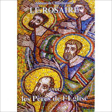 Abbaye de Chambarand - Le Rosaire avec les Pères de l'Eglise