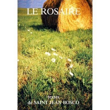 Abbaye de Chambarand - Le Rosaire, textes de saint Jean Bosco