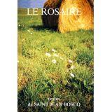 Le Rosaire, textes de saint Jean Bosco