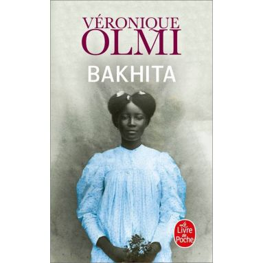 Véronique Olmi - Bakhita