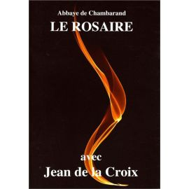 Le Rosaire avec Jean de la Croix