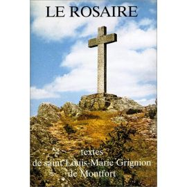 Le Rosaire, textes de saint Louis-Marie Grignion de Montfort