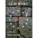 Le Rosaire, textes du Père Kolbe