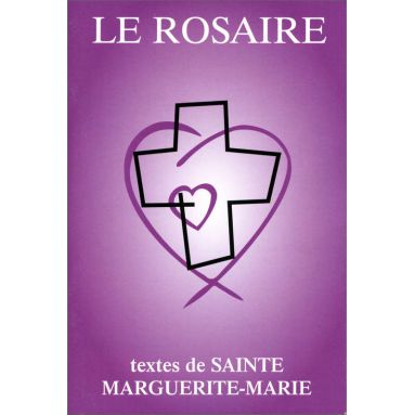 Abbaye de Chambarand - Le Rosaire, textes de sainte Marguerite-Marie