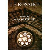 Le Rosaire, textes de sainte Gertrude
