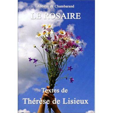 Sainte Thérèse de Lisieux - Le Rosaire, textes de Thérèse de Lisieux