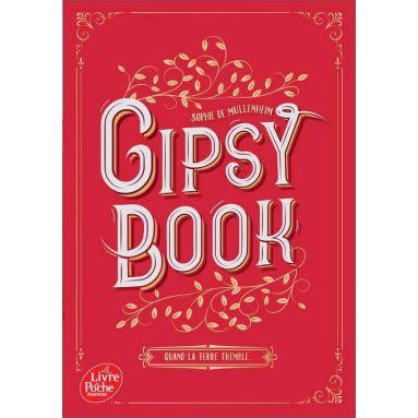 Gipsy Book - Tome 1 - Quand la Terre tremble ...