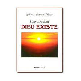 Guy et Laurent Ancien - Une certitude Dieu existe