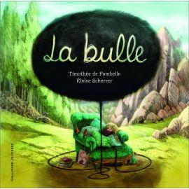 Timothée de Fombelle - La bulle